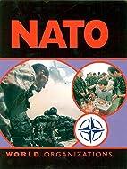 NATO (World Organizations) by Reg Grant