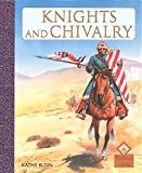 Elgin, Kathy: Knights and Chivalry