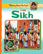 I Am Sikh (Talking About My Faith) by Cath…