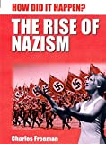 Reg Grant: The Rise of Nazism (How Did it Happen?)