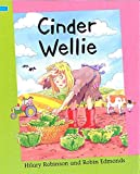 Collins, Ross: Cinder Wellie