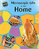 Ward, Brian: Microscopic Life in the Home (Micro-world)