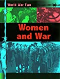 Kramer, Ann: Women and War (World War II)