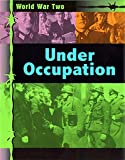 Adams, Simon: Under Occupation (World War Two)