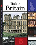 Ross, Stewart: Tudor Britain (History from Buildings)