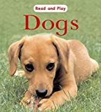 Ross, Stewart: Dogs (Read & Play)