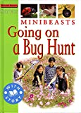 Pipe, Jim: Minibeasts: Going on a Bug Hunt (Starters Level 2)