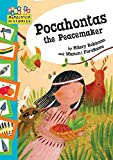 Robinson, Hilary: Pocahontas the Peacemaker: Bk. 2 (Hopscotch Histories)