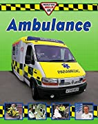 Ambulance Crew (People Who Help Us) by Clare…