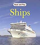 Ross, Stewart: Ships (Read & Play)