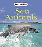 Ross, Stewart: Sea Animals (Read & Play)