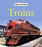 Ross, Stewart: Trains (Read & Play)