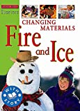 Ross, Stewart: Changing Materials: Fire and Ice (Starters Level 2)