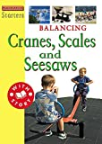 Ross, Stewart: Balancing: Cranes, Scales and Seesaws (Starters Level 3)