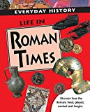 Corbishley, Mike: Life in Roman Times (Everyday History)