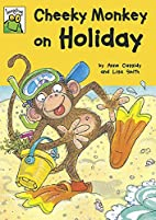 Leapfrog: Cheeky Monkey on Holiday by Anne…