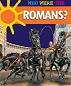 Romans? (Who Were the ...?) by Anne McRae
