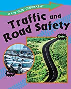 Traffic and Road Safety (Ways into…