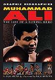 Shone, Rob: Muhammad Ali (Graphic Biographies)
