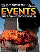 Events That Changed the World (Top Ten) by…