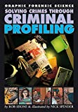 Rob Shone: Solving Crimes Through Criminal Profiling