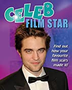 Celeb Film Star (Celeb) by Clare Hibbert