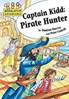 Captain Kidd Pirate Hunter (Hopscotch…