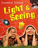 Riley: Light & Seeing (Essential Science)