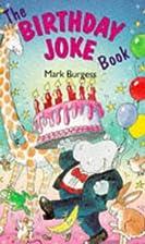 The birthday joke book by Mark Burgess