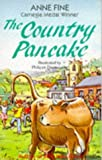 Fine, Anne: Country Pancake