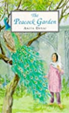 The Peacock Garden by Anita Desai