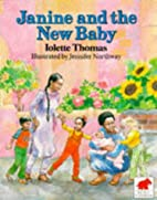 Janine and the New Baby by Iolette Thomas