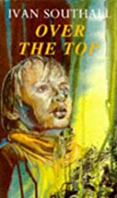 Over the Top by Ivan Southall