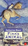 Storr, Catherine: Finn's Animal