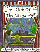 Don't Climb Out of the Window Tonight…
