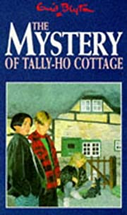 The Mystery of Tally-Ho Cottage (The Mystery…