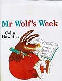 Colin Hawkins: Mr.Wolf's Week