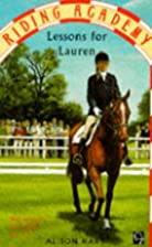Lessons for Lauren (Riding Academy) by…