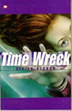 Time Wreck (Contents) by Vivien Alcock