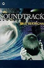 Soundtrack by Julie Bertagna