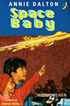 Space Baby (Yellow Banana Books) by Annie…