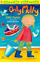 Only Molly (Mammoth Storybooks) by Cally…