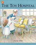 The Toy Hospital (Picture Mammoth) by Elaine…