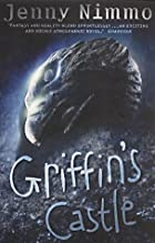 Griffin's castle by Jenny Nimmo
