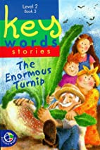 Enormous Turnip (Key Words Stories) by Word…