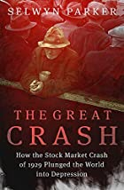 The Great Crash: How the Stock Market Crash…