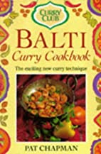 Curry Club Balti Curry Cookbook by Pat…