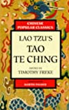 Freke, Timothy: Lao Tzu's Tao Te Ching: A New Version (Chinese Popular Classics Series)