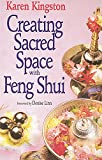 Kingston, Karen: Creating Sacred Space with Feng Shui
