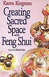 Kingston, Karen: Creating Sacred Space with Feng Shui